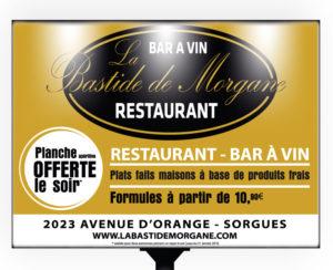 Panneau 4x3 restaurant la Bastide de Morgane