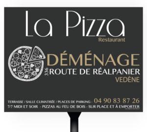 Panneau 4x3 La Pizza Vedène